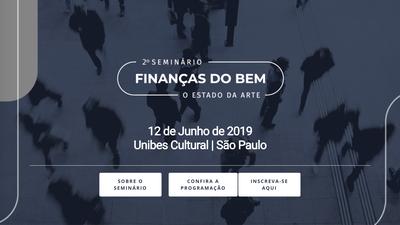 2º Seminário de Finanças do Bem – o Estado da Arte