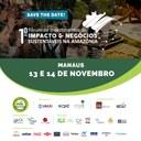 I Fórum de Investimentos de Impacto e Negócios Sustentáveis da Amazônia